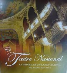 El Teatro Nacional: la historia de un ícono cultural