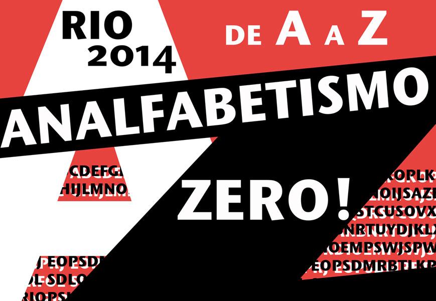 Rio 2014 de A a Z: Analfabetismo Zero