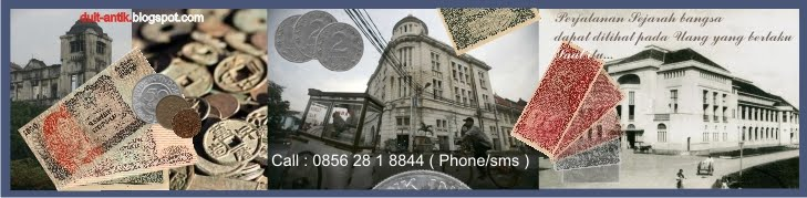 Menjual berbagai macam uang kuno dan barang kuno
