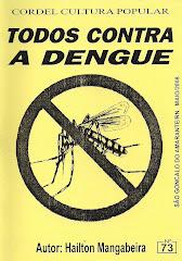 Cordel: Todos Contra a Dengue, nº 73. Maio/2008