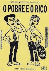 Cordel: O Pobre e o Rico. nº 63. Julho/2007