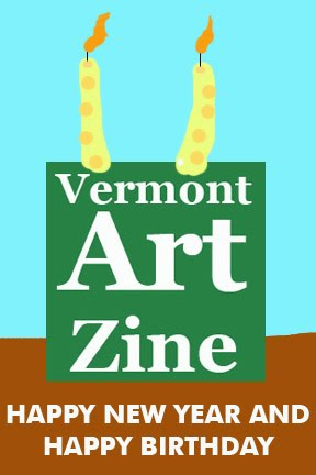 Vermont Art Zine Changes Happy New Year Happy Birthday We Want To Wish You A Happy Birthday