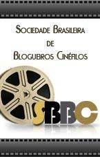 Membro Oficial da Sociedade Brasileira de Blogueiros Cinéfilos