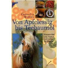 Von Apfelessig bis Teebaumöl by Cornelia Wittek