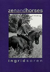 Zen And Horses written by Ingrid Soren