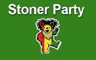 STONER PARTY