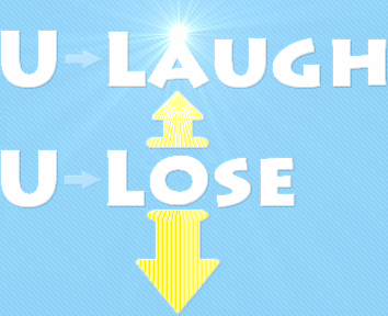 U Laugh U Lose