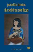 NÃO SE BRINCA COM FACAS (2009)