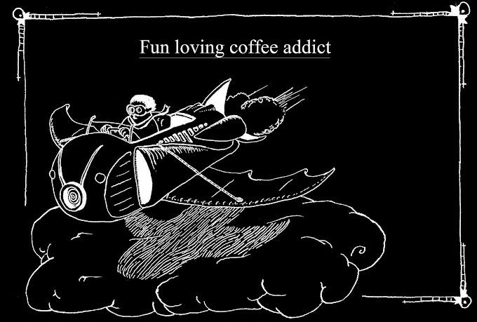 fun loving coffee addict
