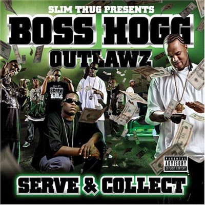 Boss Hog Outlawz - Sverve And Collect