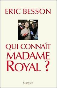 Qui connaît Madame Royal ?