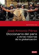 Diccionario del paro y otras miserias de la globalización