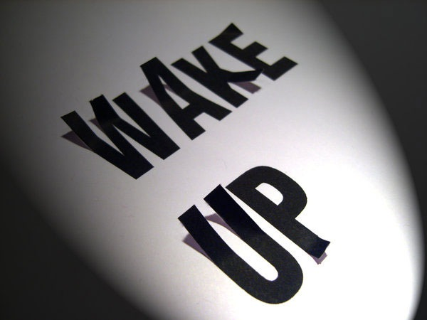 This is a picture of the words: Wake Up.