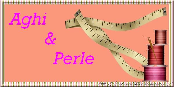 Aghi &Perle