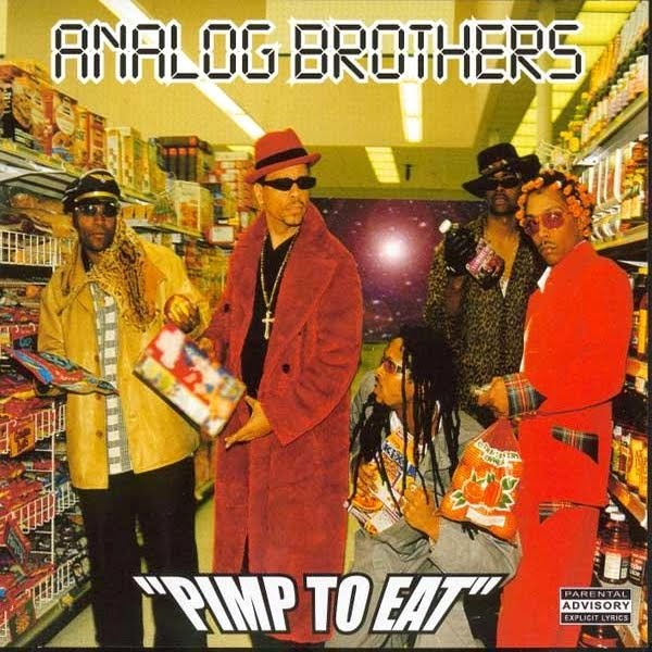 Analog_Brothers_-_Pimp_To_Eat.jpg