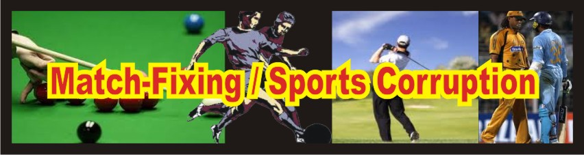 Match-Fixing / Sports Corruption