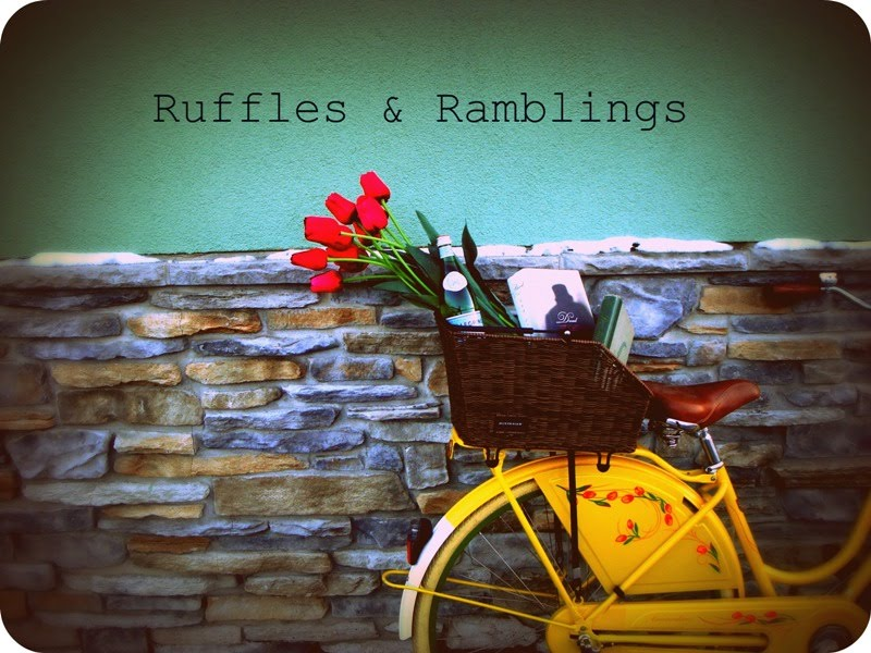 Ruffles &amp; Ramblings