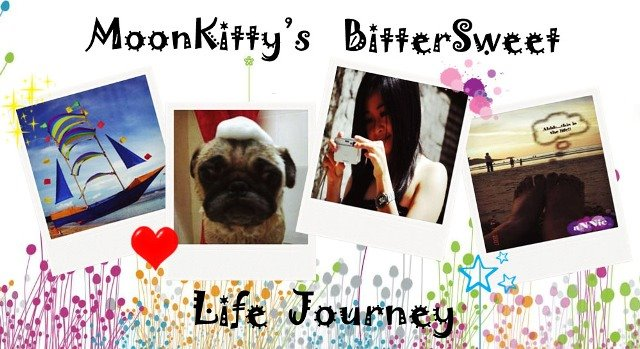 MooNkitty's BitterSweet Life Journey