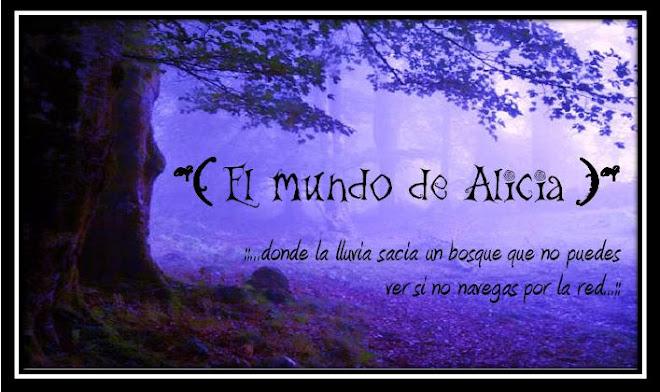 *eL mundo de aLicia*