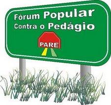 Conheça o Fórum Popular Contra o Pedágio!