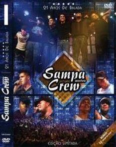 sampa%2Bcrew%2B21%2Banos%2Bbalada Sampa Crew Dvd Novo