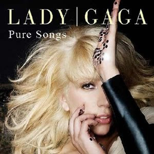 Lady GaGa - Pure Songs