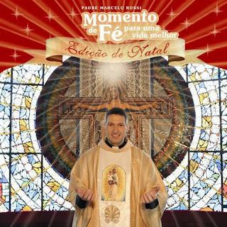 Padre Marcelo Rossi Natal Padre Download   Padre Marcelo Rossi   Momento de Fé (Edição de Natal)