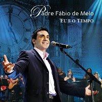21507736 4 Padre Fábio de Melo   Eu e o Tempo | Baixar Musicas Completas Gratis Free