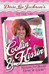 Dixie Lee Jackson's Guide to Cookin' and Kissin'