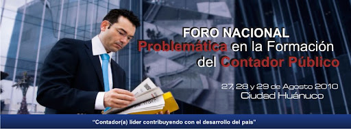 """FORO NACIONAL """"Problemática en la Formación del Contador(a) Público"""""""