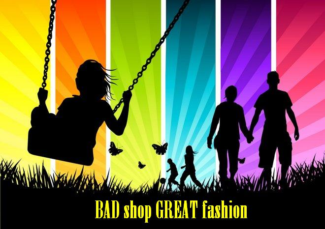 BAD shop GOOD clothes