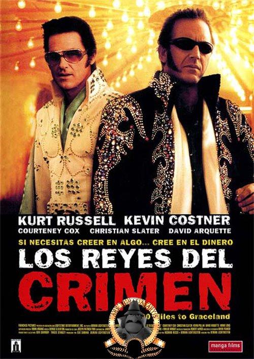 Los reyes del crimen (3000 millas a Graceland) REYESDELCRIMEN