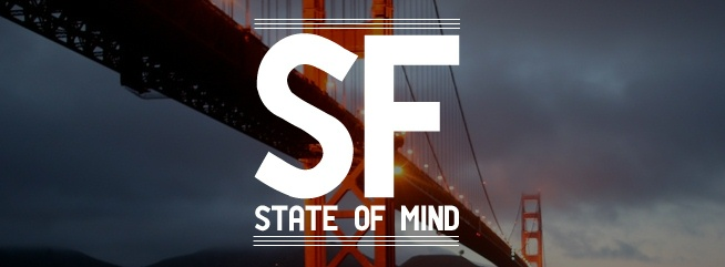 SF State of Mind..