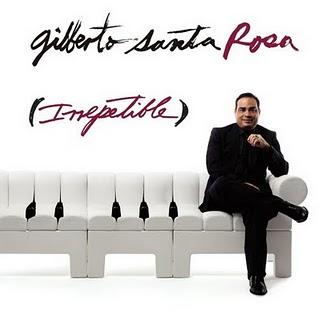 (SALSA) Gilberto Santa Rosa – Irrepetible (2010) Gilberto+Santa+Rosa+-+Irrepetible+%282010%29