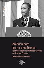 FRANCISCO FUSTER - AMÉRICA PARA LOS NO AMERICANOS (EDICIONES IDEA, 2010)