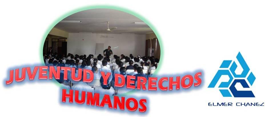 PROTEGIENDO LOS DERECHOS HUMANOS DE LOS Y LAS  JOVENES
