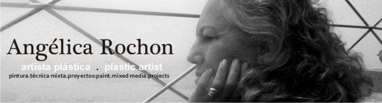 Angelica Rochon-artista plastica-plastic artist