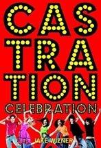 [Castration+celebration]