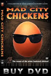 Mad City Chickens Film