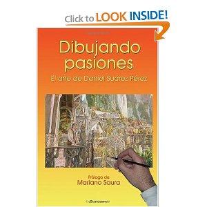 DIBUJANDO PASIONES - Daniel Suárez Pérez