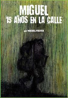 Miguel, 15 años en la calle - Miguel Fuster
