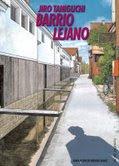 Barrio lejano Jiro Taniguchi