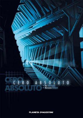 CERO ABSOLUTO - Cristophe Bec y Richard Marazano