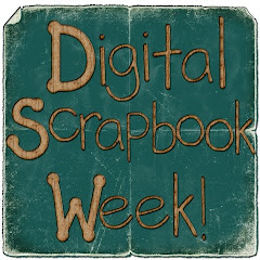 Digital Scrapbook Week