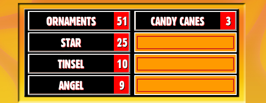 Family Feud Online Party Answers: besides lights,name something found on a christmas tree