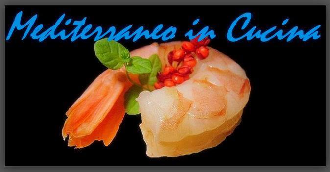 Mediterraneo in Cucina