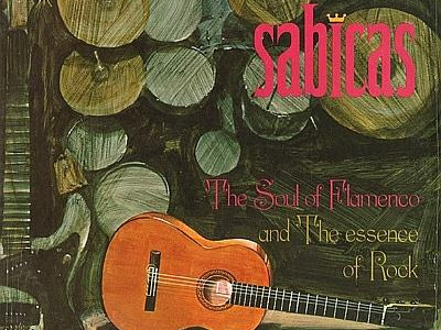 Sabicas - The Soul Of Flamenco And The Essence Of Rock (VINILO) / (VINYL)