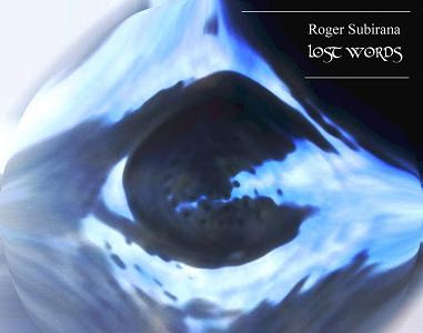 Roger Subirana - Lost Words