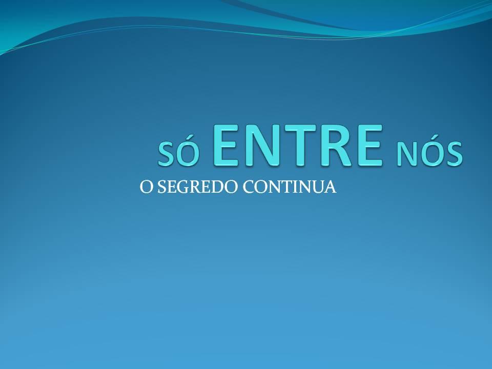BLOCO SÓ ENTRE NÓS - CARNAVAL 2012