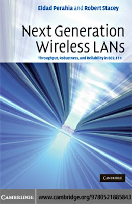 Next Generation Wireless LANs Throughput Robustness and Reliability in 802.11n